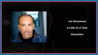 Gambar cover Lee Greenwood - A Little At A Time