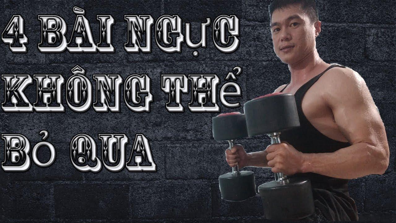 4 bài tập không thể bỏ qua trong 1 buổi tập Ngực   Nguyễn Hoàng Gym