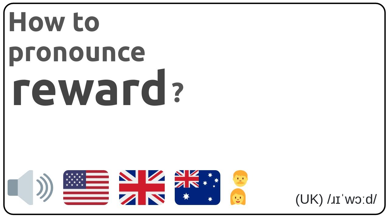 How to pronounce reward in english?