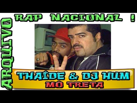 Rap Nacional Thaíde Dj Hum Mó Treta