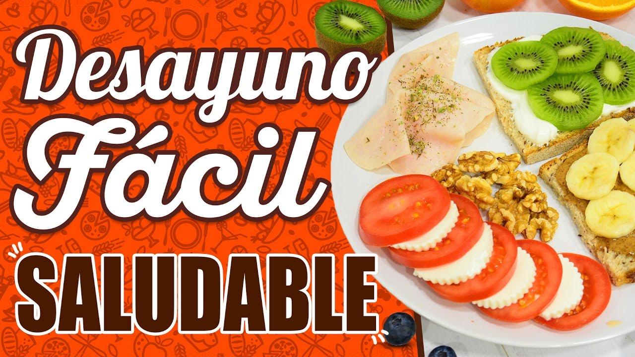 Desayunos Saludables Desayuno Fácil Y Rápido Receta Desayuno Saludable Y Nutritivo Youtube