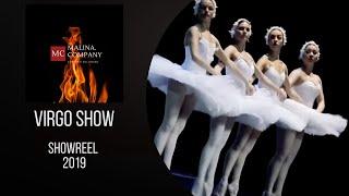 Showreel 2019: шоу балет Virgo Show