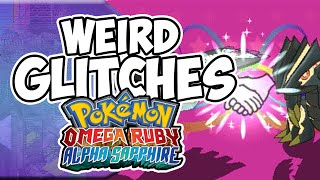 Weird Glitches: POKEMON OMEGA RUBY & ALPHA SAPPHIRE