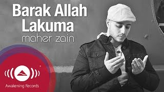 Maher Zain - Barak Allah Lakuma | Vocals Only |  Lyric