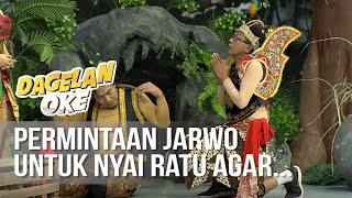 DAGELAN OK Jarwo Memohon Kepada Nyai Ratu MP3