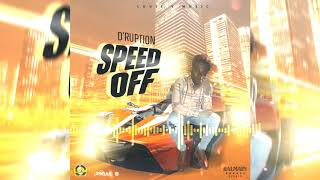 Di-Ruption - Speed Off (Official Audio)