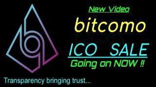 New Video !!  Bitcomo ICO Buy NOW and Get Bonus!!