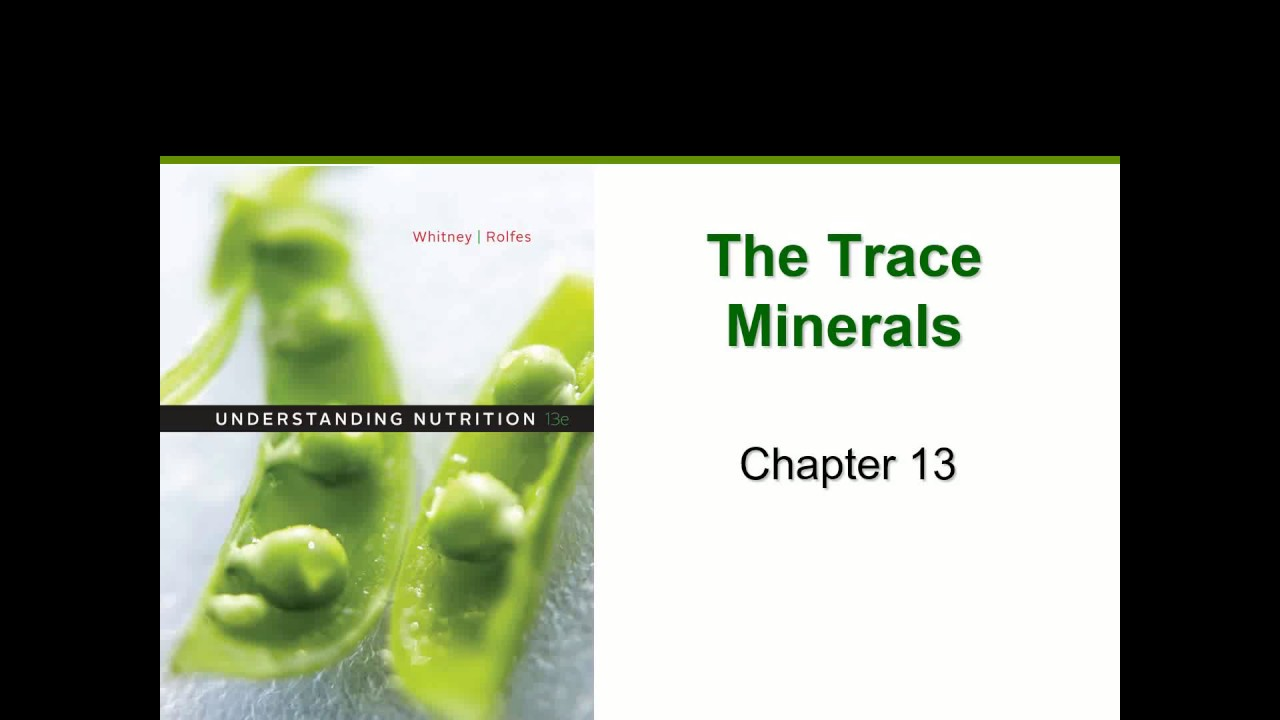 Trace Minerals (Chapter 13)
