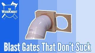 Blast Gates (That Don't Suck. Free plans)