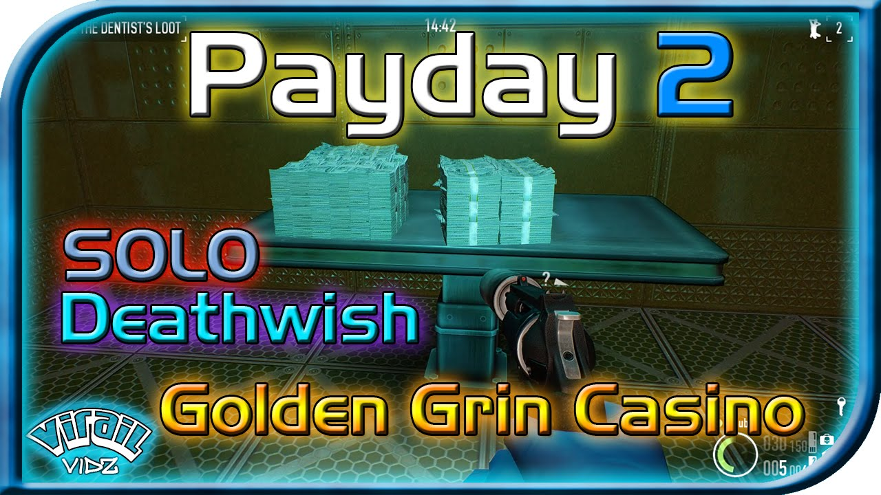 payday 2 casino golden grin stealth