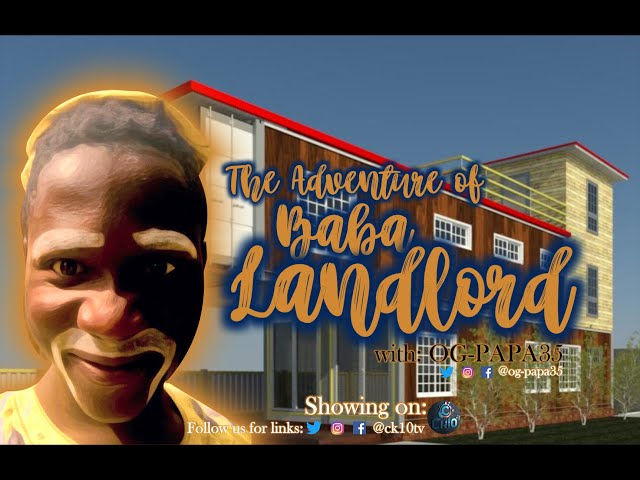 Davido (Risky) features in The Adventure of Baba Landlord - OG-PAPA