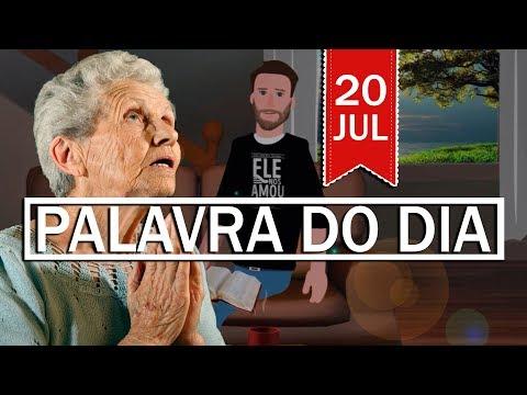PALAVRA DE DEUS PARA HOJE, DIA 20 DE JULHO | ANIMA GOSPEL
