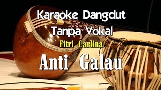 Video Karaoke Fitri Carlina - Anti Galau download MP3, 3GP, MP4, WEBM, AVI, FLV Oktober 2018