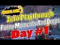 watch he video of Borderlands 2 | Zero Playthrough Funny Moments And Drops | Day #1