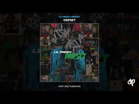 Lil Freaky Dripset - Fredriquez Feat Young Thug [Dripset]