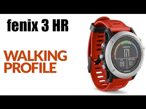 How To Add Walking Activity Profile To Your Garmin Fenix 3 Hr And