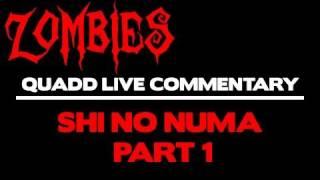 GAM3VIDZ - Black Ops: ZOMBIES - Shi No Numa Quad Live Commentary (1/5)