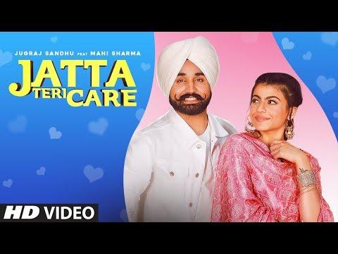 Jatta Teri Care Full Song Jugraj Sandhu | Dr. Shree | Urs Guri | Latest Punjabi Songs 2020