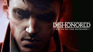 The Ultimate Target | Dishonored: Death of the Outsider