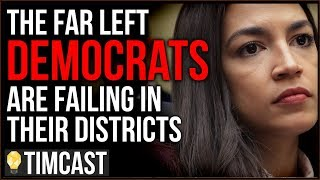 Tim Pool Far left Democrats Are Failing In Their Districts, Abysmal Polling And Almost No Top Donors