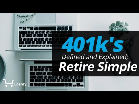 401k-defined-and-explained:-retire-simple