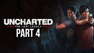 UNCHARTED THE LOST LEGACY Gameplay Walkthrough Part 4 - GANESH'S TRIDENT