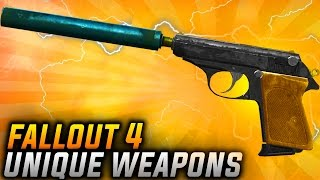 Fallout 4 TOP 5 ACTUAL Unique Weapons Fallout 4 REAL Unique Weapons TOP 5