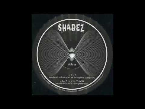 Shadez - Man Enough