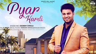 Pyar Kardi (Motion Poster) Sourav Singla | Rel on 14th June | White Hill Music