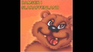 Bamser i Slaraffenland