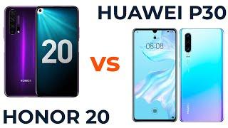 huawei P30 vs Honor 20. Что выбрать? Обзор и сравнение!