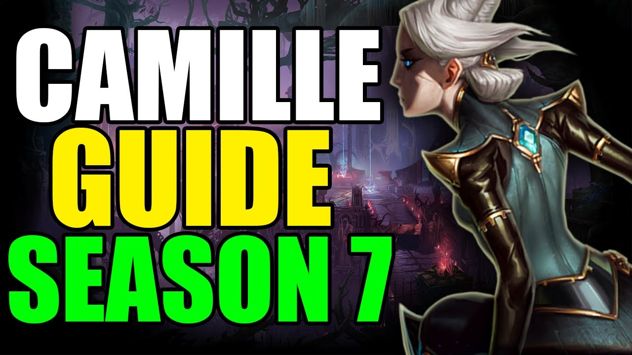 3v3 Camille Guide S7 Build Runes Masteries Early Late English Season 7 Twisted Treeline Youtube