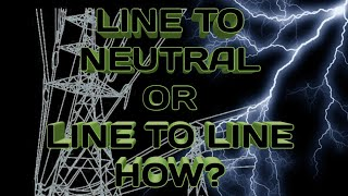 Paano Malalaman kung Line to Neutral or Line to Line?
