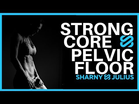 Sharny Kiesers Strong Core and Pelvic Floor