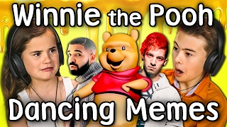 KIDS REACT TO DANCING MEMES: WINNIE THE POOH(Winnie the Pooh Dancing Memes reacted to by Kids! Original videos linked below! SUBSCRIBE THEN HIT THE ! New Videos 2pm PST on FBE!, 2017-02-12T22:00:00.000Z)