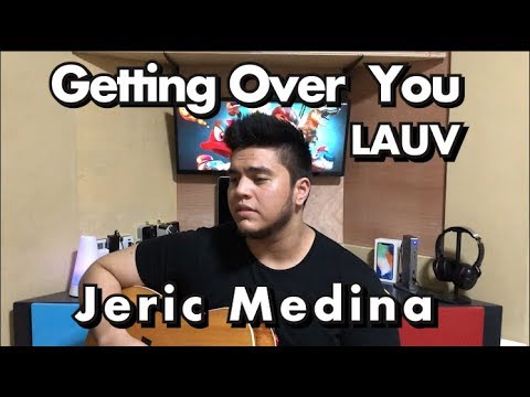 Getting Over You - Lauv (Cover by Jeric Medina)
