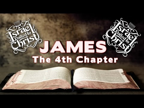 The Israelites: James the 4th Chapter