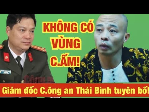 Giám đốc công a.n tỉnh Thái Bình tuyên bố xử nghiêm vụ Đường Nhuệ!  | Thuy To Channel