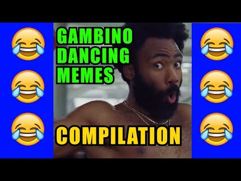 Childish Gambino Dancing to All Songs Best Of Meme Compilation