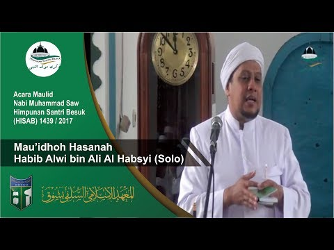 Habib Alwi bin Ali Al Habsyi Solo Maulid Nabi di PP Besuk 2017