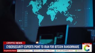 Cybersecurity Experts Point To Iran For Bitcoin Ransomware