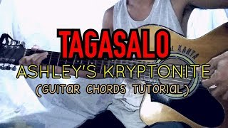 Gambar cover TAGASALO - Ashley's Kryptonite (Guitar Chords Tutorial)