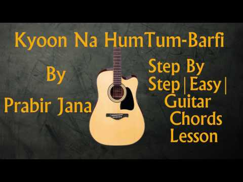 Very very easy Guitar Chords lesson | Open chords | Kyoon Na Humtum ...