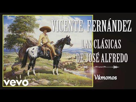Vicente Fernández - Vámonos (Cover Audio)