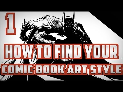 How to find your Comic Book Art Style Pt. 1