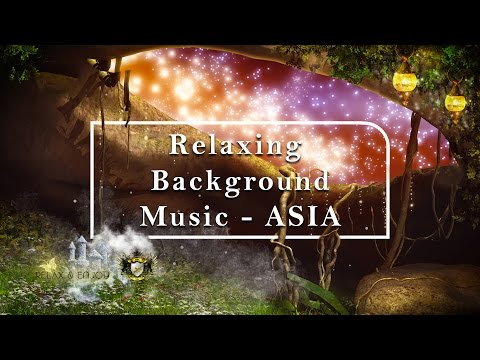 ★ 1 HOUR Relaxing Background Music ASIA, Massage Music | Relax & Enjoy ★