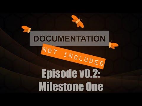 Episode v0.2: Milestone One