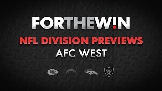 NFL 2018 Division Preview: AFC West