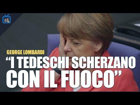 George Lombardi: 'A breve l'Europa verrà liberata dal dominio tedesco'