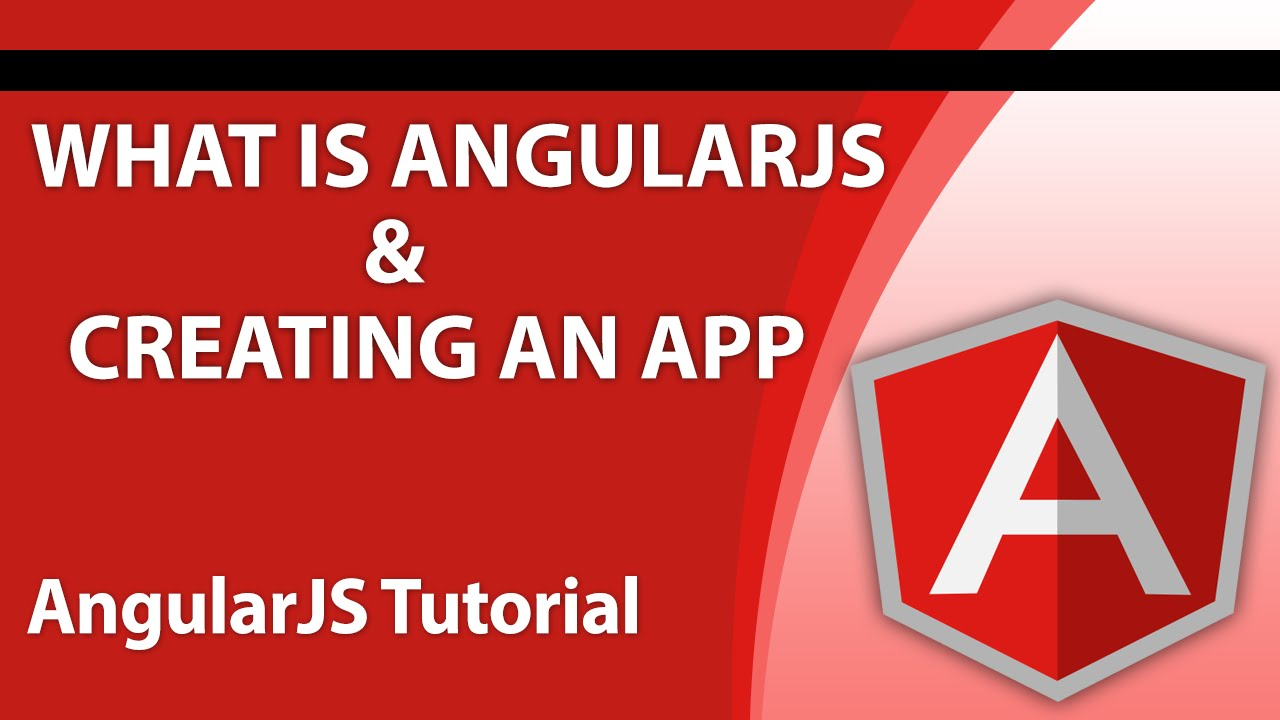 angular tutorials for beginners - part 1 - what is angularjs and